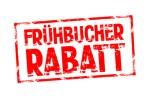 FRÜHBUCHERRABATT